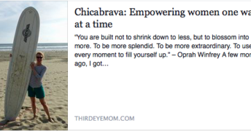 "Chica Brava featured by ThirdEyeMom – ""A Life-changing Experience"""